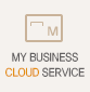MY BUSINESS CLOUD SERVICE
